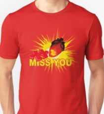 missing part of my heart  - miss you Unisex T-Shirt