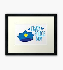 Crazy Police Lady Framed Print