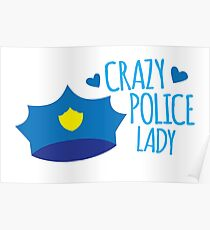 Crazy Police Lady Poster