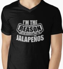 I'm the Reason We're Always out of Jalapeños Men's V-Neck T-Shirt