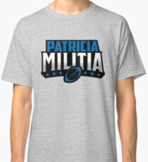 Patricia Militia Classic T-Shirt