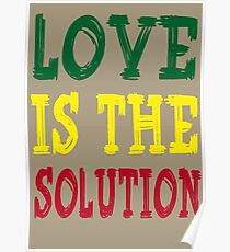 LOVE IS THE SOLUTION Poster