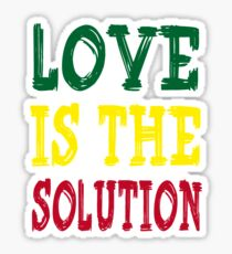 LOVE IS THE SOLUTION Sticker