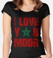 I Love You Moor Women's Fitted Scoop T-Shirt