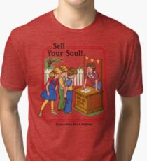 d89cef99 Sell your Soul Tri-blend T-Shirt