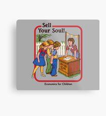 Verkaufe deine Seele Metalldruck