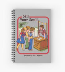 Sell your Soul Spiral Notebook