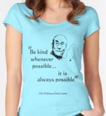 Be Kind: Dalai Lama (on light) Fitted Scoop T-Shirt