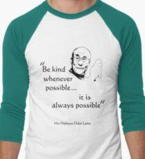 Be Kind: Dalai Lama (on light) Men's Baseball ¾ T-Shirt