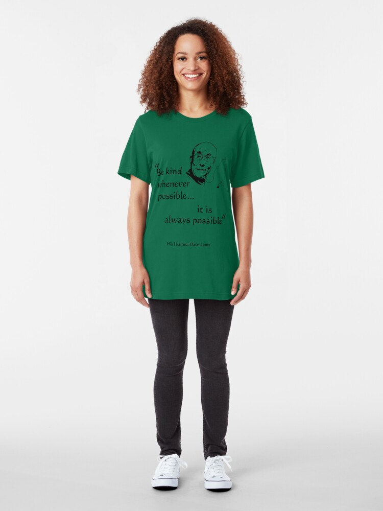 Alternate view of Be Kind: Dalai Lama (on light) Slim Fit T-Shirt