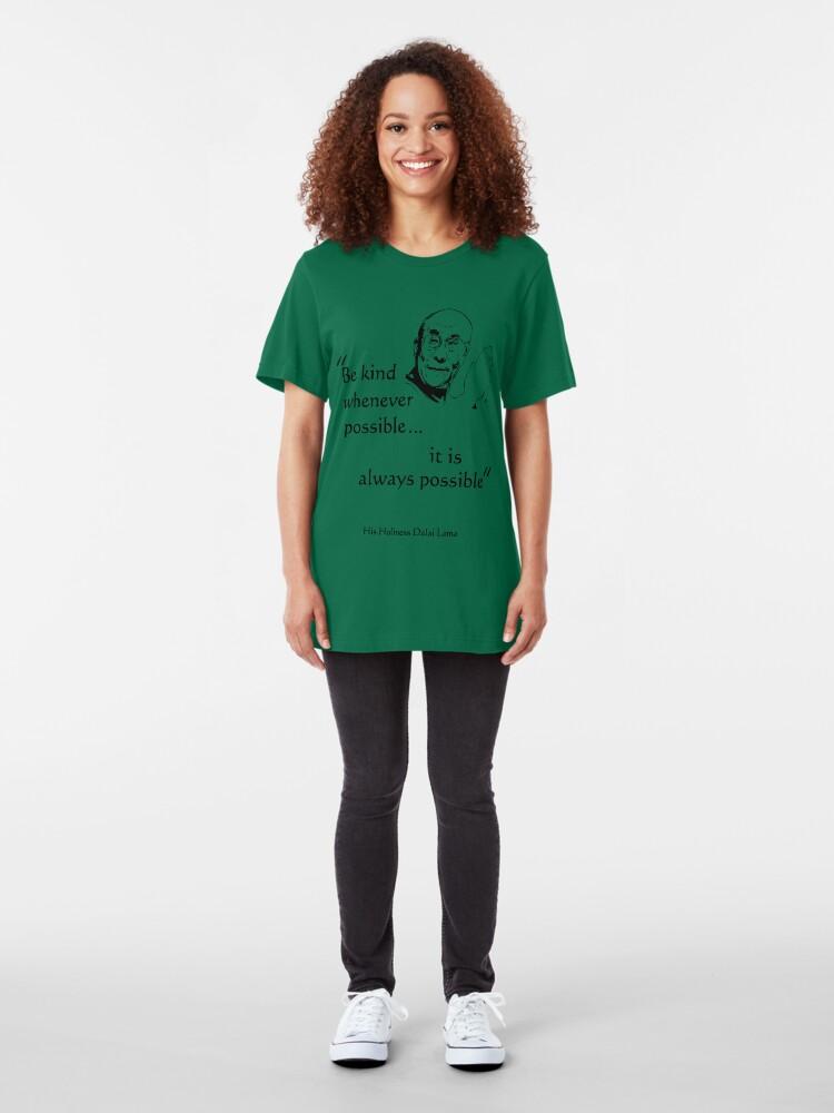 Alternate view of Be Kind: Dalai Lama (on light) Slim Fit T-Shirt
