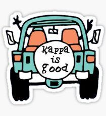 kappa is good Sticker