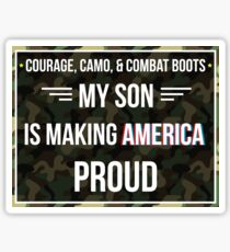 Courage Camo and Combat Boots My Son Making America Proud Gift For Soldier Son Soldier T-Shirt Sweater Hoodie Iphone Samsung Phone Case Coffee Mug Tablet Case Sticker
