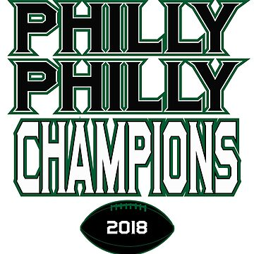 Philly Philly Champions by BrainSmash