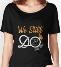 1993 Tee. We Still Do 25th Year Wedding Anniversary Shirt Women's Relaxed Fit T-Shirt