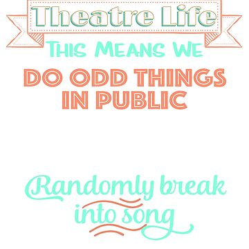 Theatre Life for Musical Lovers by BookeryBoutique