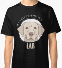 Camiseta clásica Mi mejor amigo es un regalo de laboratorio Lab Labrador Camiseta Sudadera con capucha Iphone Samsung Funda de teléfono Funda de café Funda de tableta