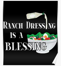 Ranch Dressing Is A Blessing Gift For Ranch Ranch Dressing T-Shirt Sweater Hoodie Iphone Samsung Phone Case Coffee Mug Tablet Case Poster
