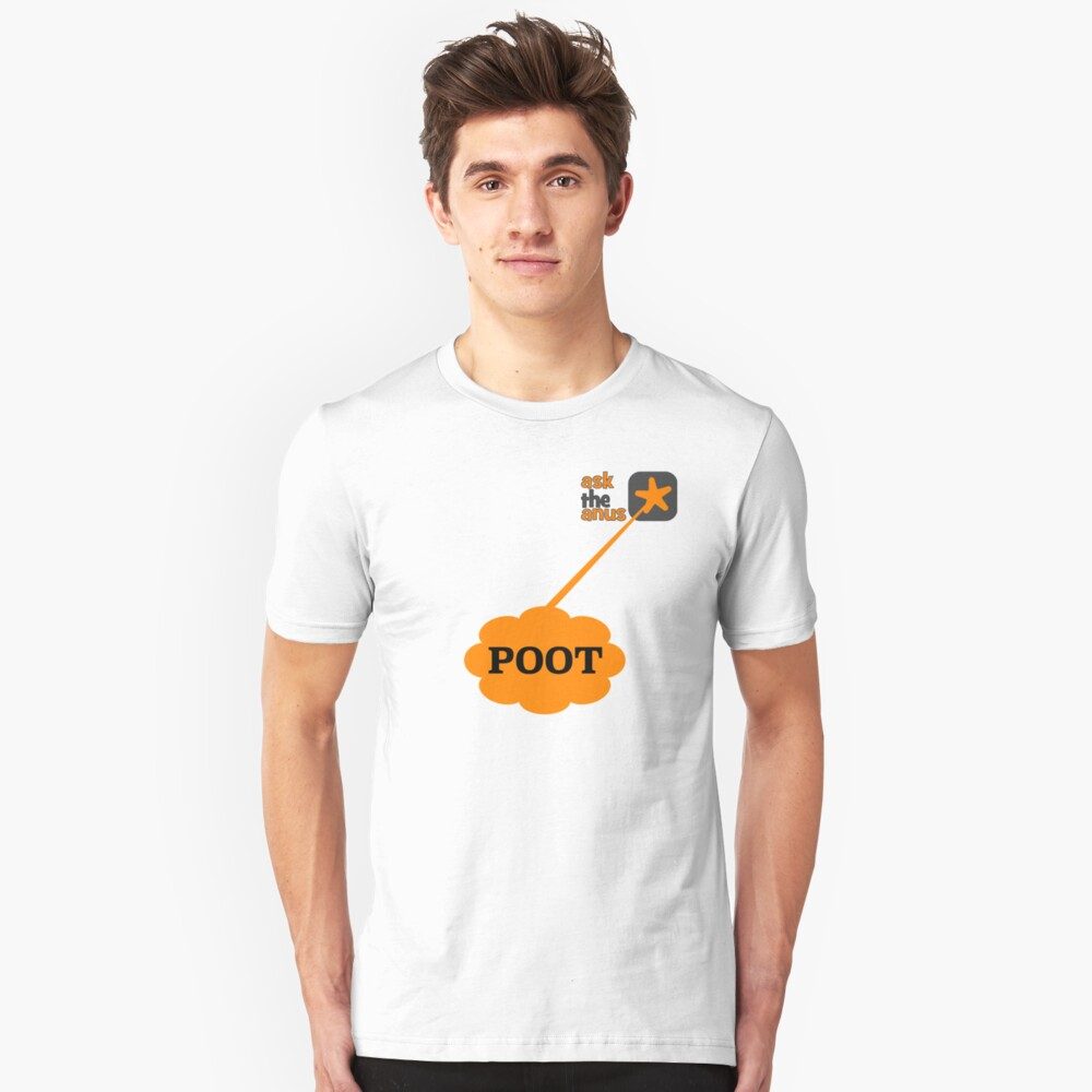 Just Poot It- or Fart! Slim Fit T-Shirt