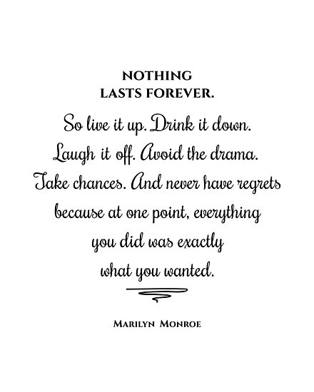 Nothing Last Forever Marilyn Monroe Quote Inspirational Print