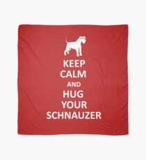 Keep calm and hug your schnauzer Tuch