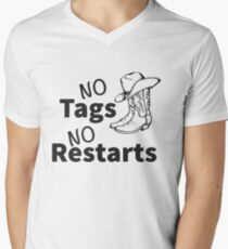 No tags No restarts Line dancing/Country dancing motto V-Neck T-Shirt