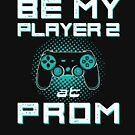 Promposal - Prom Date - Be My Player 2 at Prom by oddduckshirts