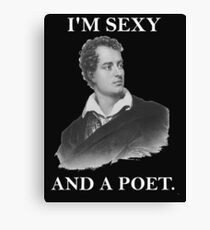 I'm Sexy And a Poet Canvas Print
