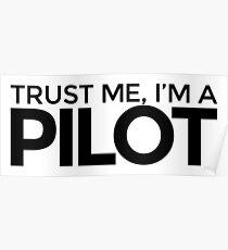 Trust me Im a Pilot Poster