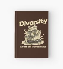 Diversity, an Old Old Wooden Ship Hardcover Journal