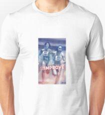 improve t shirt Unisex T-Shirt