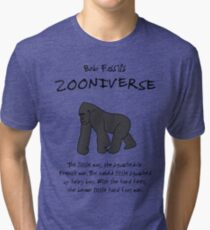 The Gorilla, at Bob Fossil's Zooniverse Tri-blend T-Shirt