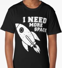 I need more space t-shirt stamp Long T-Shirt