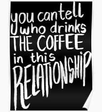 You Can Tell Who Drinks The COFFEE In This Relationship! Poster