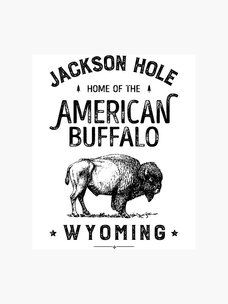 Jackson Hole T Shirt Wyoming Vintage Bison Buffalo Men Women | Photographic  Print