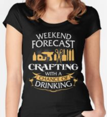Weekend Forecast Crafting With A Chance Of Drinking Women's Fitted Scoop T-Shirt