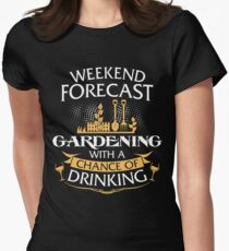 Weekend Forecast Gardening With A Chance Of Drinking Women's Fitted T-Shirt
