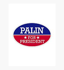 Palin for President Photographic Print