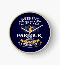Weekend Forecast Parkour With A Chance Of Drinking Clock