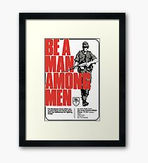 Be a Man Among Men Rhodesian Army Recruitment Poster Framed Print