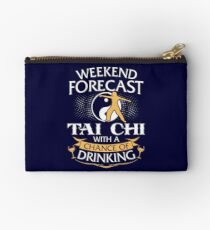 Weekend Forecast Tai Chi With A Chance Of Drinking Studio Pouch