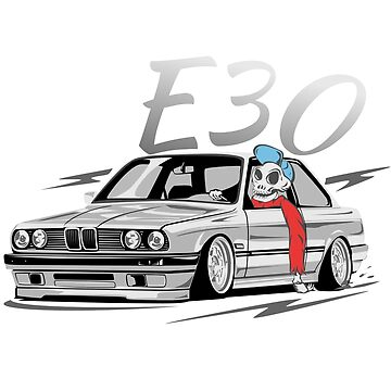 "E30 ""Low Style Skulldriver"" by glstkrrn"