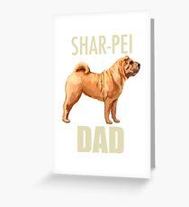 Shar-Pei Dad Dog Greeting Card