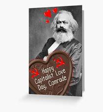 Happy Capitalist Love Day, Comrade - Valentine's Day Funny Karl Marx Greeting Card