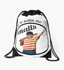 You're Killin' Me, Smalls Drawstring Bag