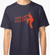 Wax On Wax Off Daniel San Classic T-Shirt