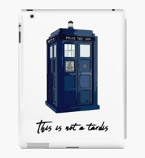 This is not a tardis iPad Case/Skin