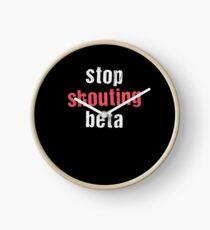 Stop Shouting Beta Clock