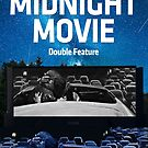 Midnight Movie: Double Feature by EyeMagined