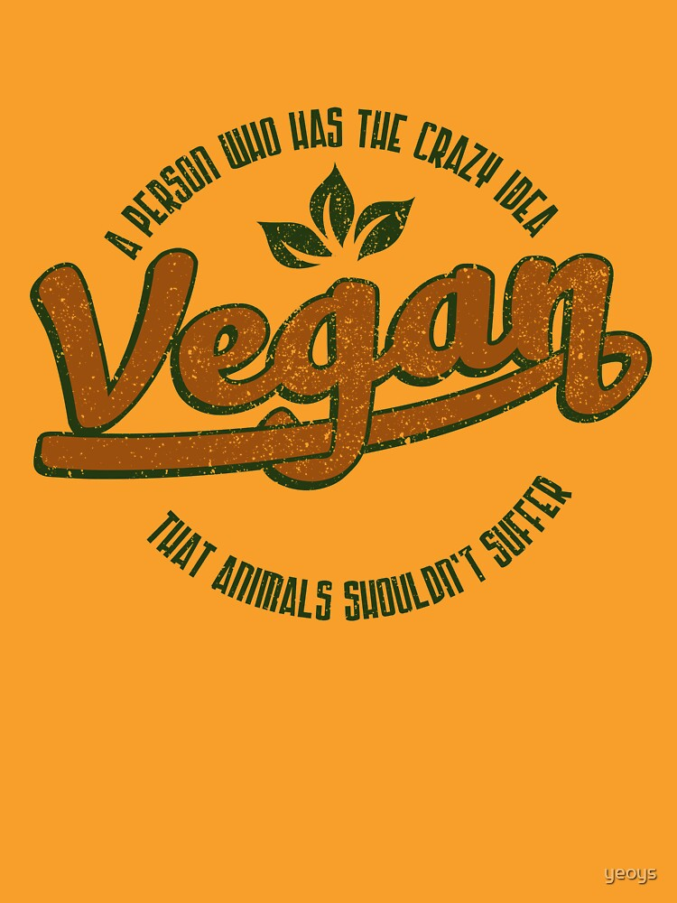 Vegan A Person Who Has The Crazy Idea - Funny Veganism Quote Gift von yeoys